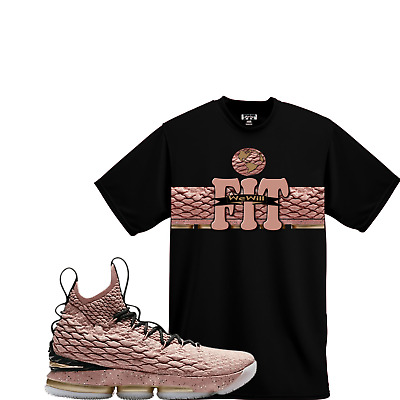 We Will Fit shirt to match Nike LeBron 15 All-Star Hollywood Rust Pink 620054852