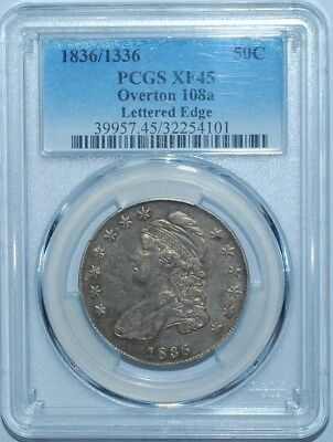 1836/1336 PCGS XF45 O-108a R.2 Lettered Edge Capped Bust Half Dollar