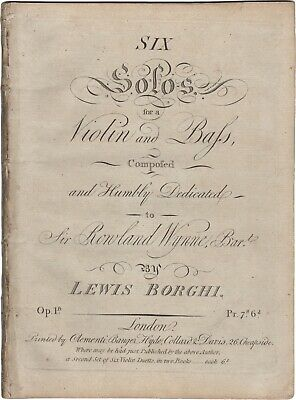 BORGHI LUIGI Musica SIX SOLOS FOR A VIOLIN AND BASS OP. 1 Clementi London 1801ca