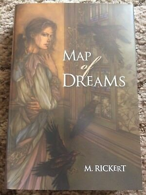MAP OF DREAMS M. Rickert 1st HC fine GOLDEN GRYPHON PRESS out of print