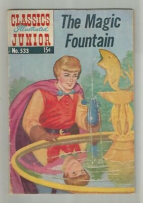 CLASSICS ILLUSTRATED JUNIOR no.533 THE MAGIC FOUNTAIN GOLDEN AGE COMIC BOOK 1956