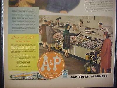 Rare Old Vintage ~1944 A&p Super Market Grocery Store Art Print Ad~ Antique Wwii