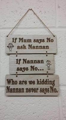 If mum says no ask nannan  grandchildren oak veneer hanging sign