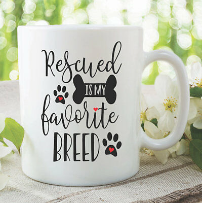 Coffee Mug Rescued Is My Favourite Breed Gift Birthday Dog Lovers Cup WSDMUG964
