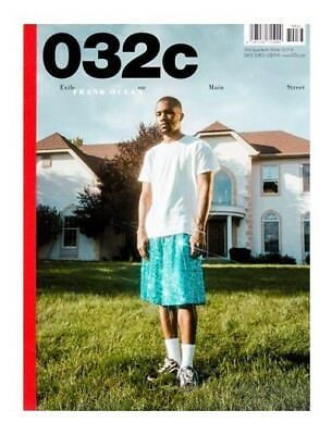 032c Magazine #33 Winter 2017/18 NEW WITH FRANK OCEAN COVER