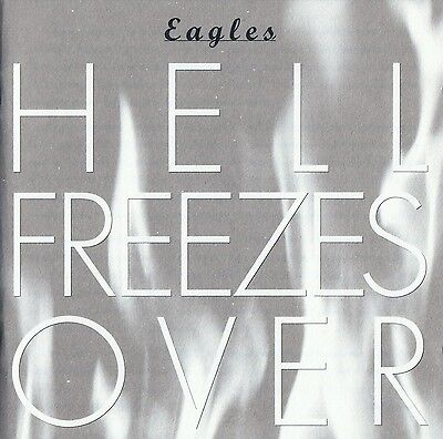The Eagles : Hell Freezes Over / Cd