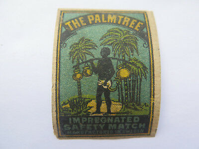 THE PALM TREE SAFETY MATCHES MATCH BOX LABEL c1900 MADE in SWEDEN RARE