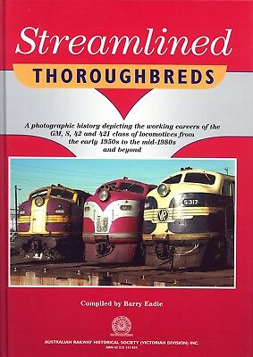 "Streamlined Thoroughbreds - GM,42, 421 and S class  ""Bulldog"" Diesel Locomotives"