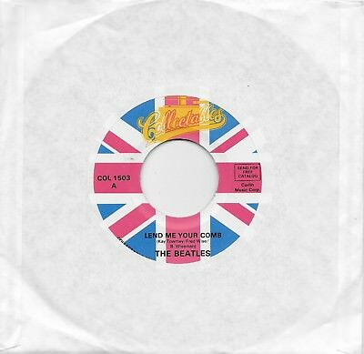 THE BEATLES  Lend Me Your Comb / Your Feets Too Big  45 on Collectables label