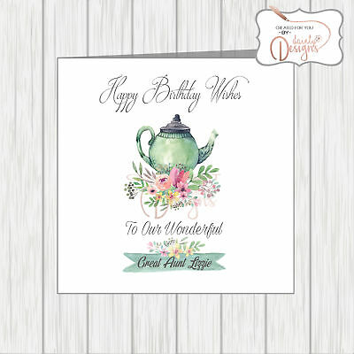 Personalised Birthday Card Teapot Flowers Great Aunt Mum Godmother Sister Friend