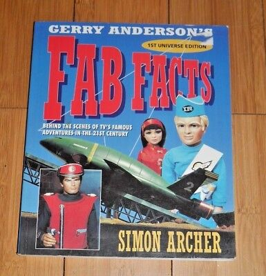 GERRY ANDERSON'S FAB FACTS SIMON ARCHER 1993 RARE 1st EDITION   A457
