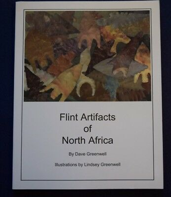 Book:Flint Artifacts of North Africa by Dave Greenwell; 142 pages/good reference