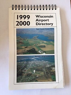 Wisconsin Airport Directory and Pilot's Guide 1999 - 2000 Dept of Transportation