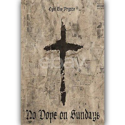 No Dope On Sundays CyHi The Prynce Feat Pusha Silk Poster Wall Decor 24x36 Inch