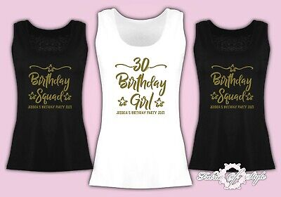 Personalised Vest Tank Birthday Girl Squad 18th 21st 30th 40th 50 T-shirt Female