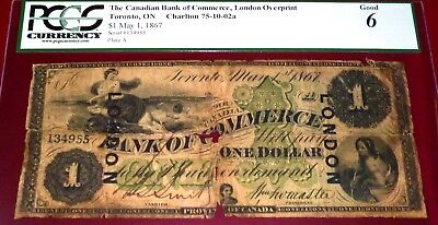 8 Known - 1867 Canadian Bank Of Commerce $1  Pcgs 6 (Good) -151 Years Old