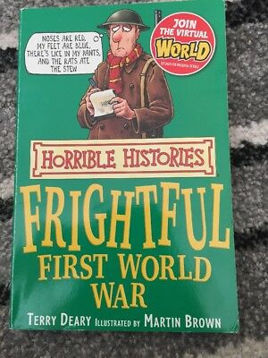 Frightful First World War by Terry Deary (Paperback, 2007) Horrible Histories