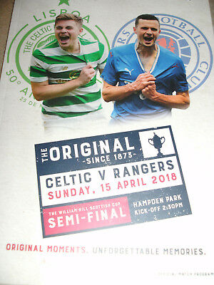 CELTIC v RANGERS 15th APRIL 2018 SCOTTISH CUP PROGRAMME IN MINT CONDITION