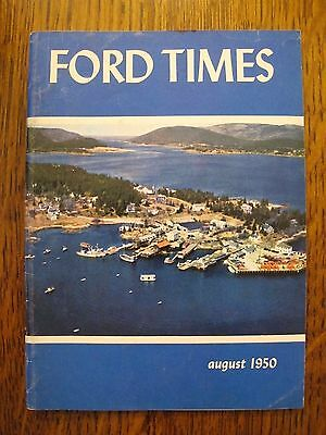 1950 FORD TIMES Magazine August Issue. Very Good Condition. 64 Pages. FREE SHIP!