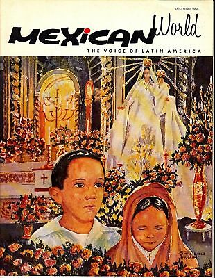 Mexican World The Voice of Latin America December 1968 Mexico Magazine