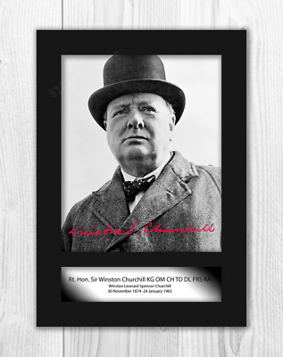 Sir Winston Churchill (2) A4 signed mounted photograph poster. Choice of frame.