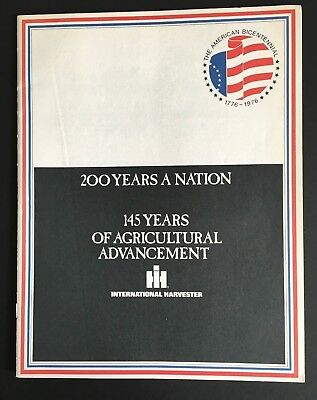 145 Years of Agricultural Advancement/International Harvester Bicentennial Issue