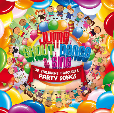 Childrens Party CD 30 Kids Favourite Activity Songs - Jump, Shout, Dance & Sing