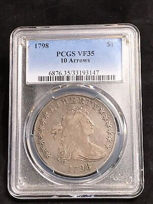 PCGS 1798 Draped Bust Dollar $1 10 Arrows Variety RARE! Graded Vf35