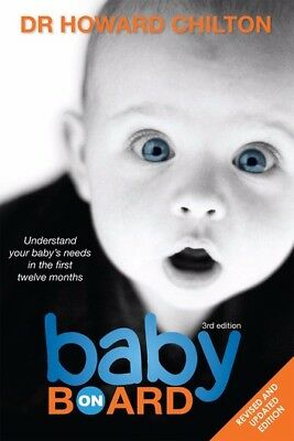Baby on board by Dr Howard Chilton, signed copy