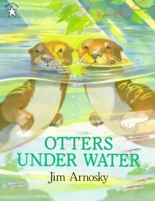 Otters Under Water by Jim Arnosky (Paperback, 1999)