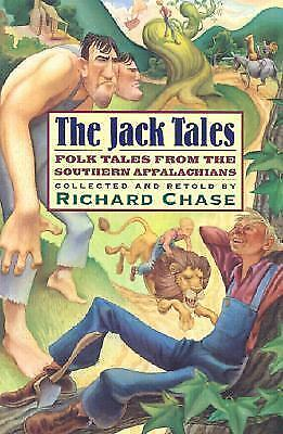 The Jack Tales: Folk Tales from the Southern Appalachians by Chase...
