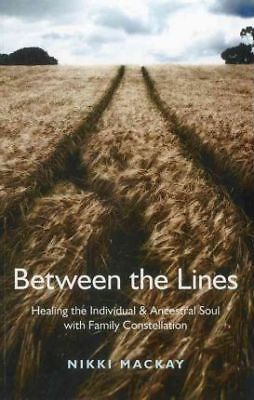 Between the Lines: Healing the Individual & Ancestral Soul with Family...
