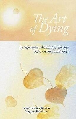 The Art of Dying by S. N. Goenka (Paperback, 2014)