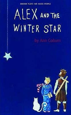 Alex and the Winter Star by Ann Coburn (Paperback, 2009)