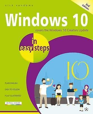 Windows 10 in easy steps, 3rd Edition: Covers the Creators Update by Nick...