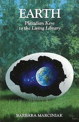 Earth: Pleiadian Keys to the Living Library by Barbara Marciniak (Paperback,...