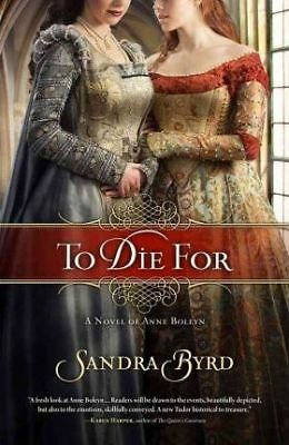 To Die For by Sandra Byrd (Paperback, 2011)