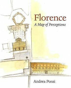 Florence: A Map of Perceptions by Andrea Ponsi (Paperback, 2011)