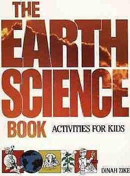 The Earth Science Book: Activities for Kids by Dinah Zike (Paperback, 1993)