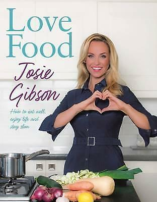 Love Food by Josie Gibson (Paperback, 2015)
