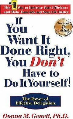 If You Want It Done Right, You Don't Have to Do It Yourself!: The Power of...