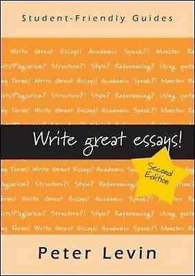 Write Great Essays by Peter Levin (Paperback, 2009)
