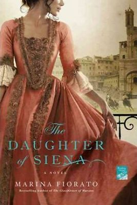 The Daughter of Siena by Marina Fiorato (Paperback, 2011)