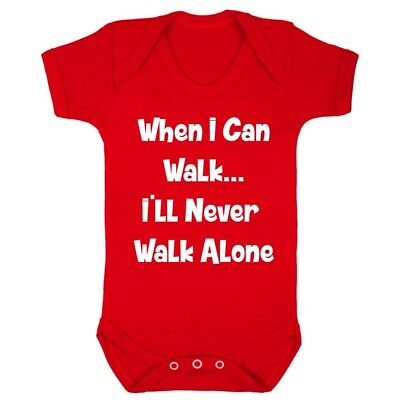 I'll Never Walk Alone Baby Grow Vest Funny Newborn Football Liverpool Club Gift