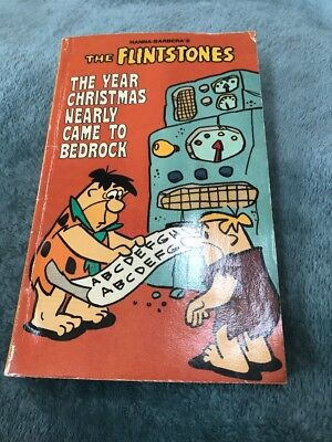 Hanna-Barbera's The Flintstones The Year Christmas Nearly Came to Bedrock Book