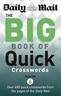 Daily Mail Big Book of Quick Crosswords Volume 6 by Daily Mail (Paperback, 2014)