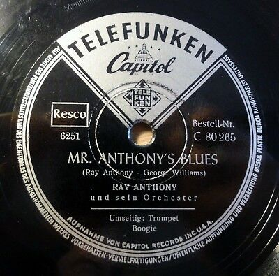 "Ray Anthony - Mr. Anthony´s ... - Trumpet Boogie - Telefunken - /10"" 78 RPM"