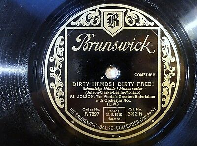 "7553) 10"" 78 RPM - Al Jolson - Dirty Hands! Dirty Face! - Brunswick - 3912"