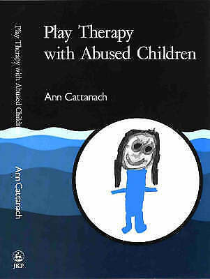 Play Therapy with Abused Children, Cattanach, Ann, Very Good Book