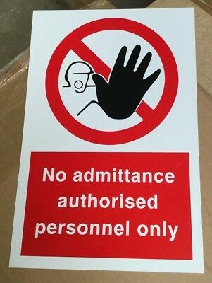 Prohibition Safety Sign - No Admittance Authorised Personnel Only - 300x200mm